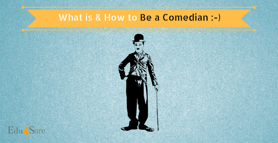 Choose a Career as Comedian