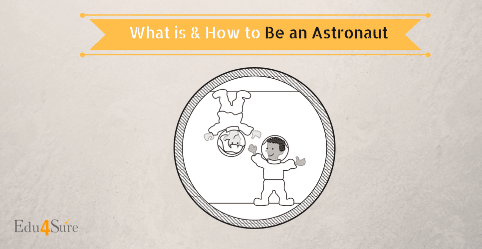 Choose Astronaut as a career