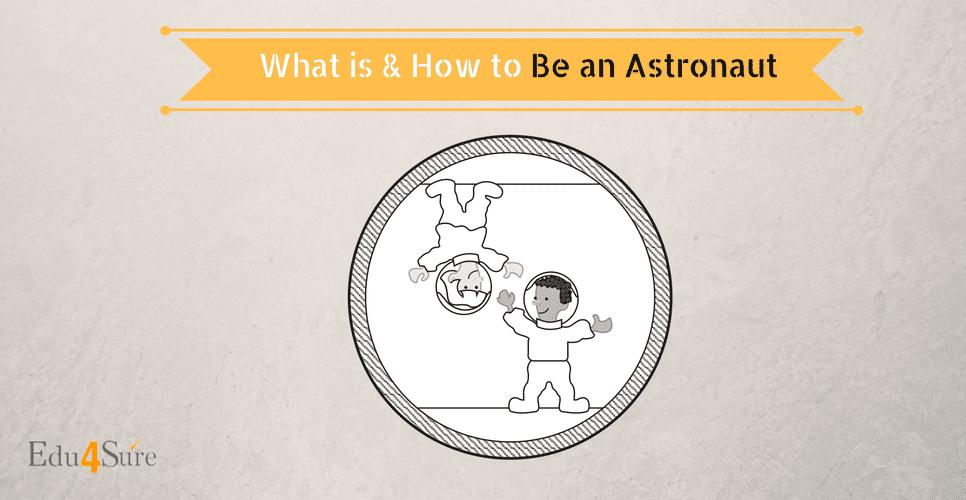 Choose Astronaut as a career