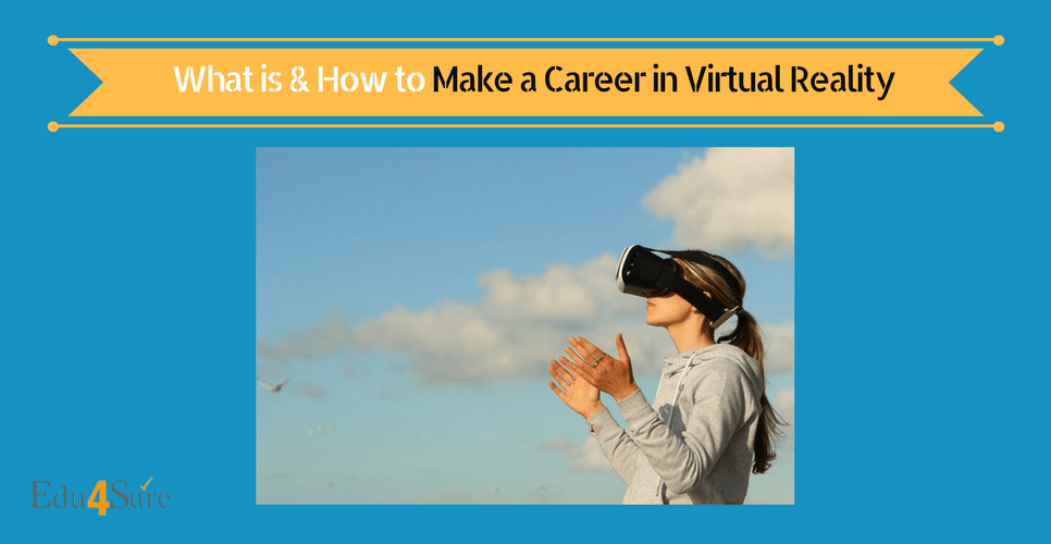 how to choose career in virtual reality