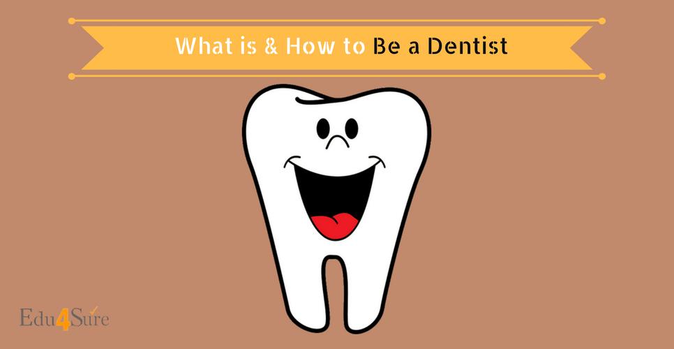 choose career as dentist
