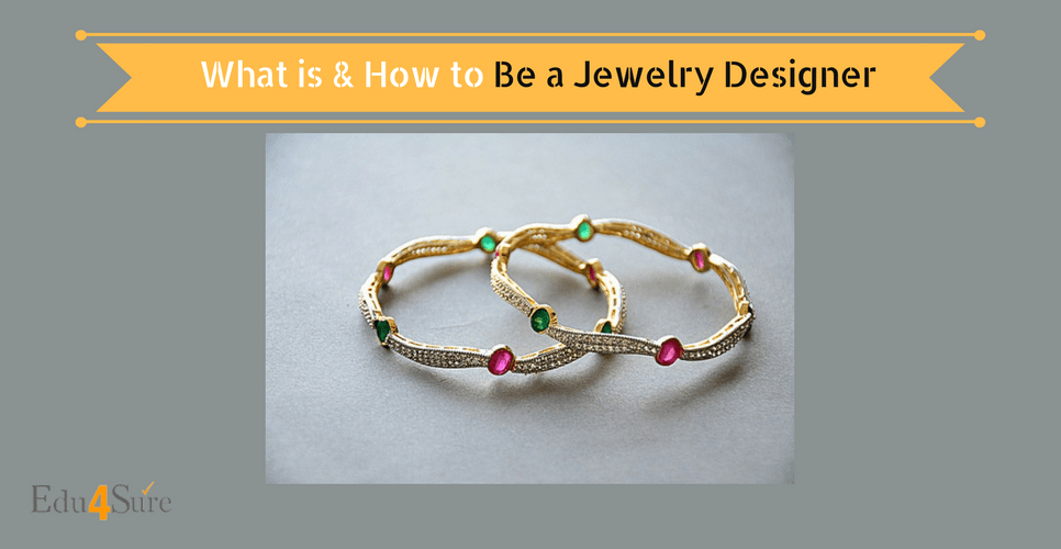 Choose Career as Jewellery Designer