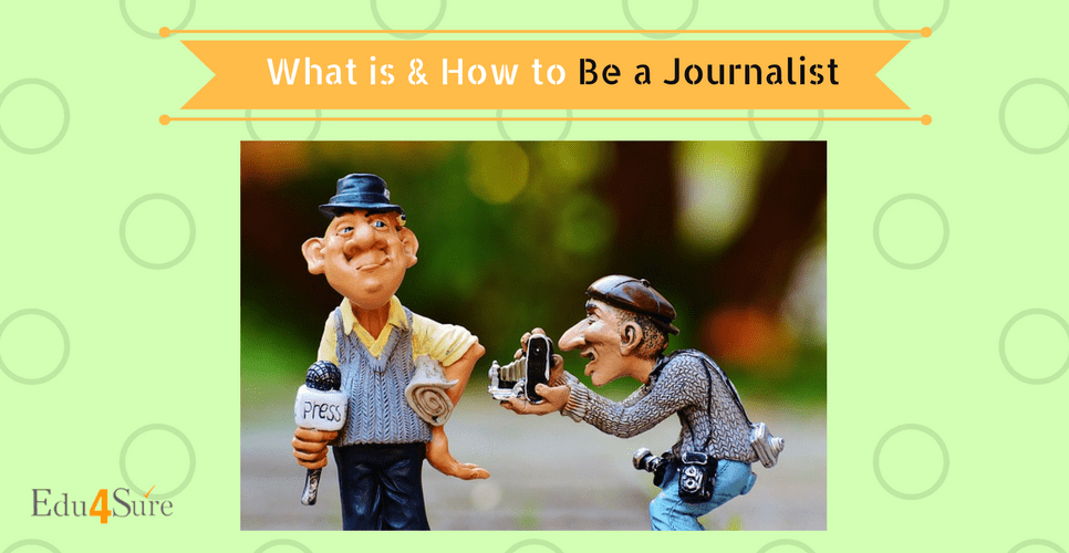 Choose a Career as Journalist