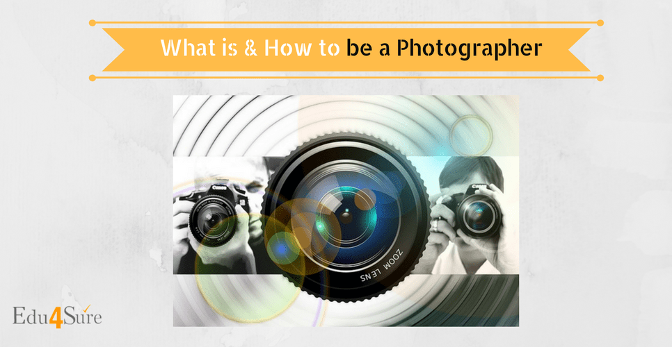 Choose Career as a Photographer