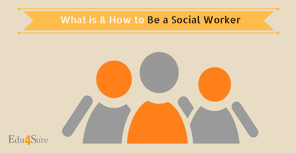 Choose Career as Social Worker