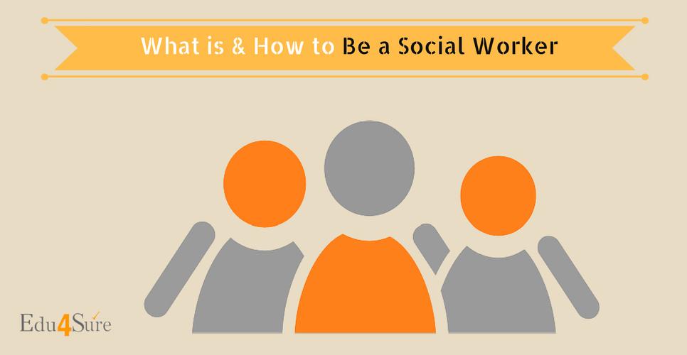Choose Career as Social Worker