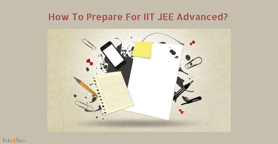 how-prepare-IITJEE-Advanced