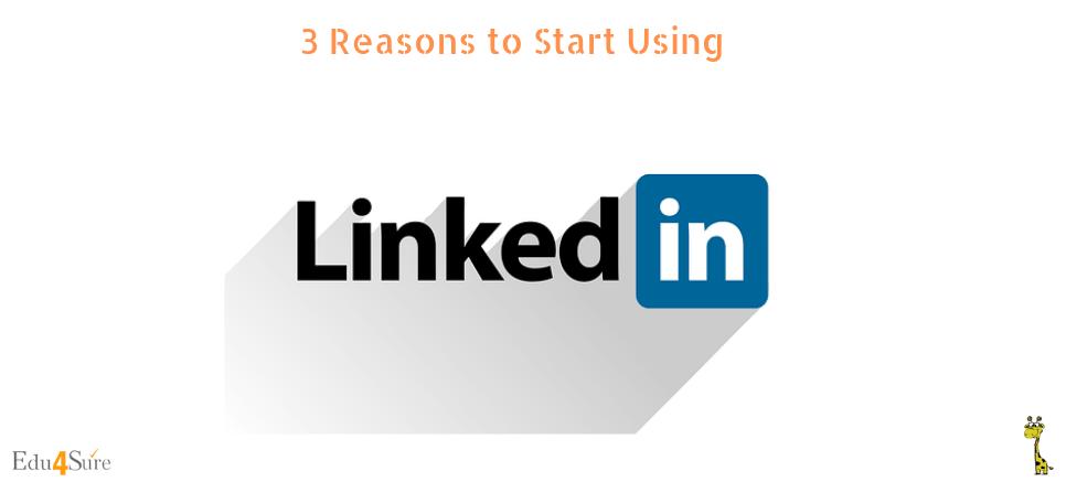 reasons-use-LinkedIn-Edu4Sure
