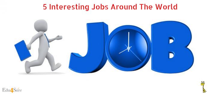 5-Interesting-Jobs-World