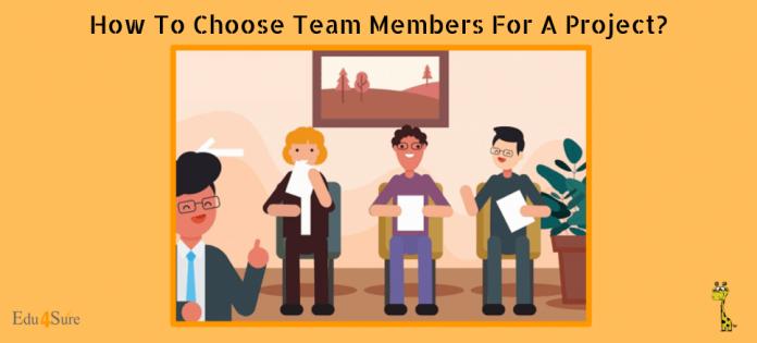 how-choose-team-members-edu4sure