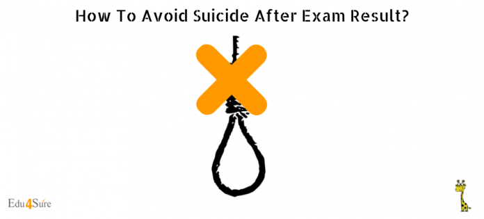 Avoid-Suicide-After-Exam-Result-Edu4Sure