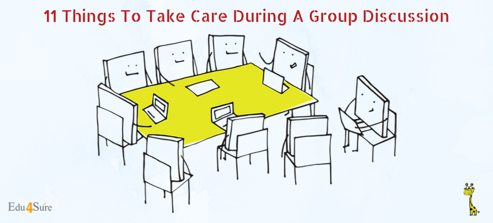 11 Things To Take Care During A Group Discussion