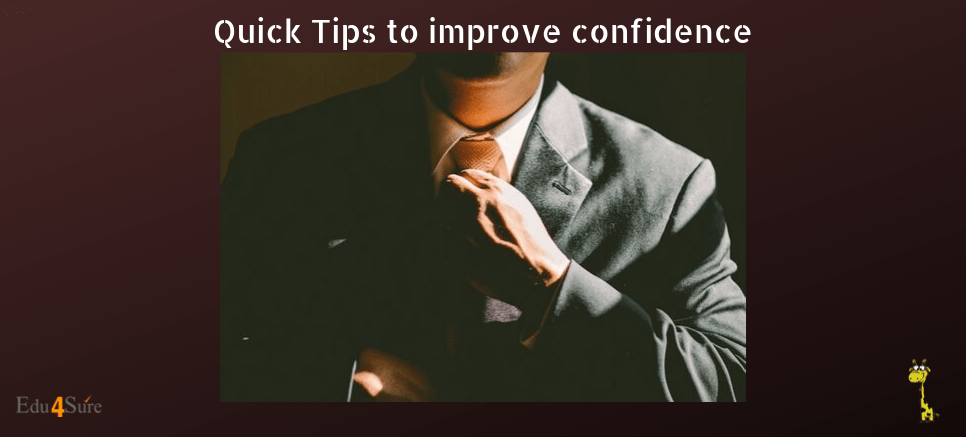 Quick Tips To Improve Confidence