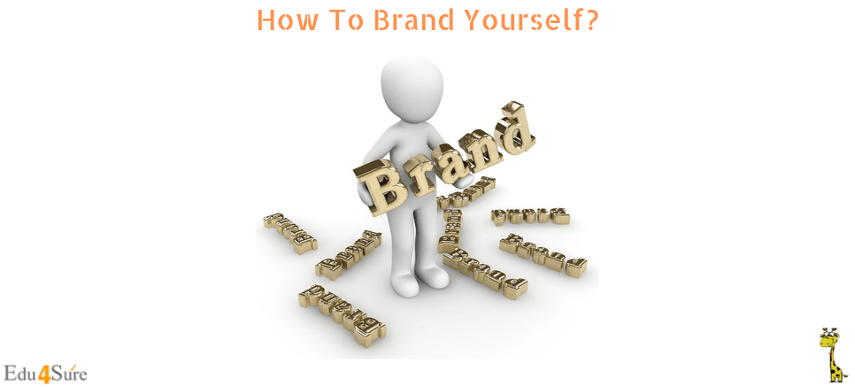 How To Brand Yourself?