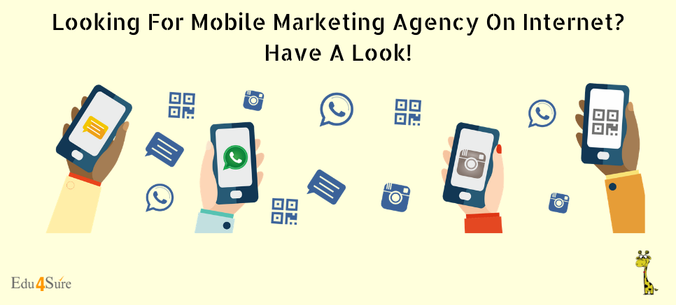 Looking For Mobile Marketing Agency On Internet? Have A Look!